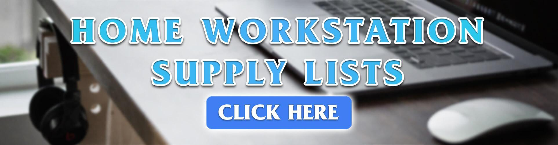 Home Workstation Supply Lists (2020-2021)