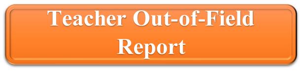 Teacher Out of Field Report