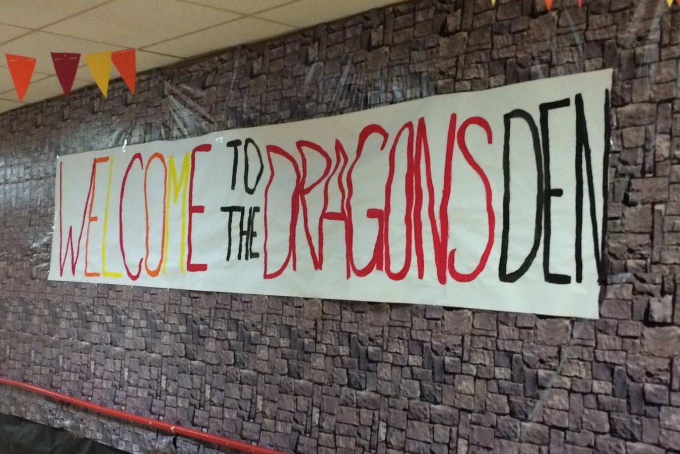 Welcome To The Dragons Den banner at the High School