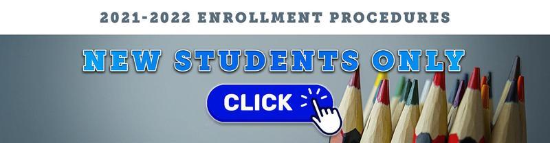2021-2022 New Student Enrollment Procedures