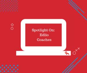 Spotlight on Edlio Coaches displayed on illustrated laptop with Edlio red background