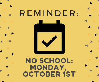 No School: Monday, October 1st Featured Photo
