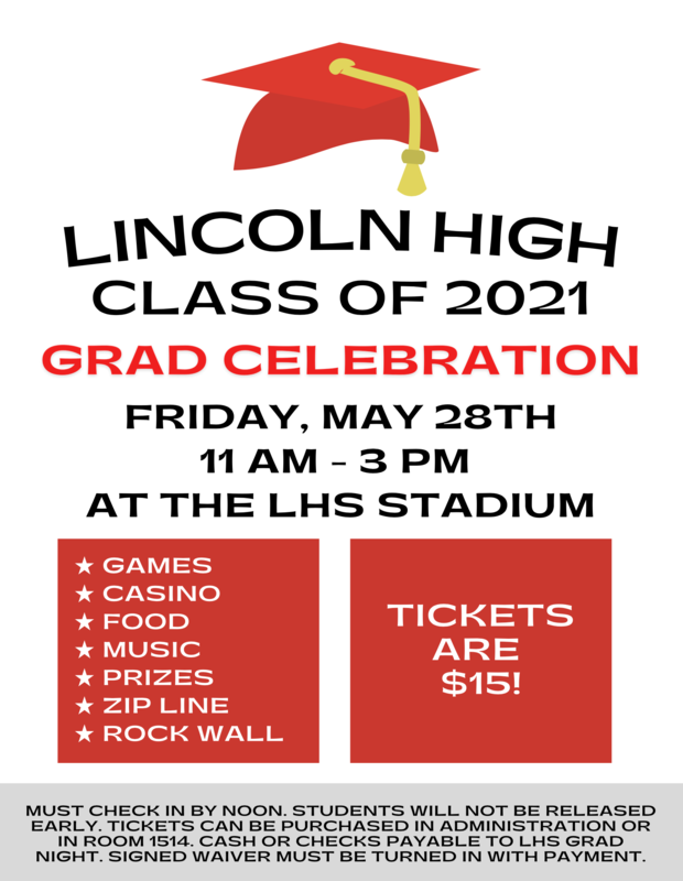 LUSD Grad Celebration! Class of 2021 Celebration. 11AM - 3PM at the LHS Stadium. Games, Casino, Food, Music, Prizes, Zip Line, Rock Wall. Tickets are $15 and can be purchased at the VOHS Office (please bring the completed waiver) Featured Photo