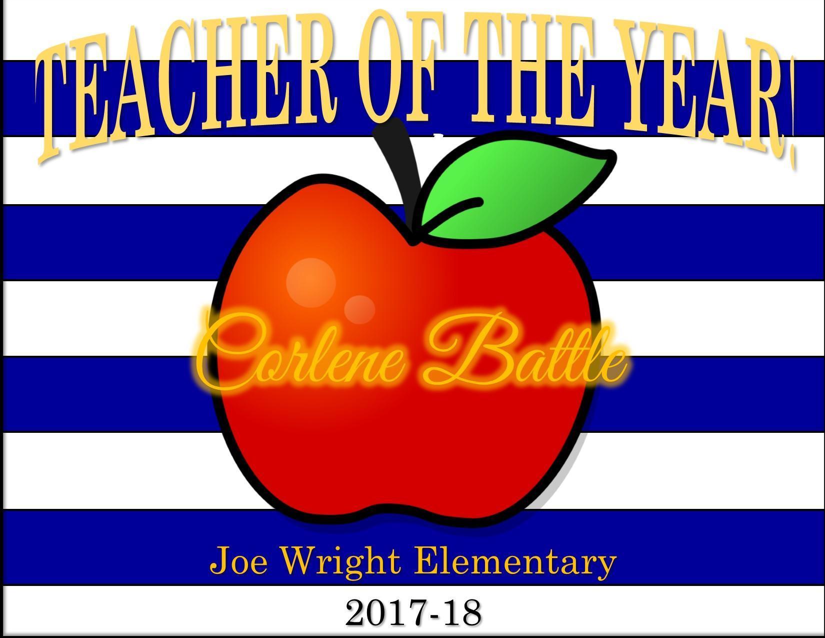 poster for Joe Wright teacher of the year Corlene Battle