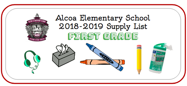 First Grade 2018-19 Supply List