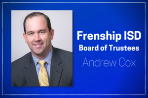 andrew cox, Frenship ISD's new school board member