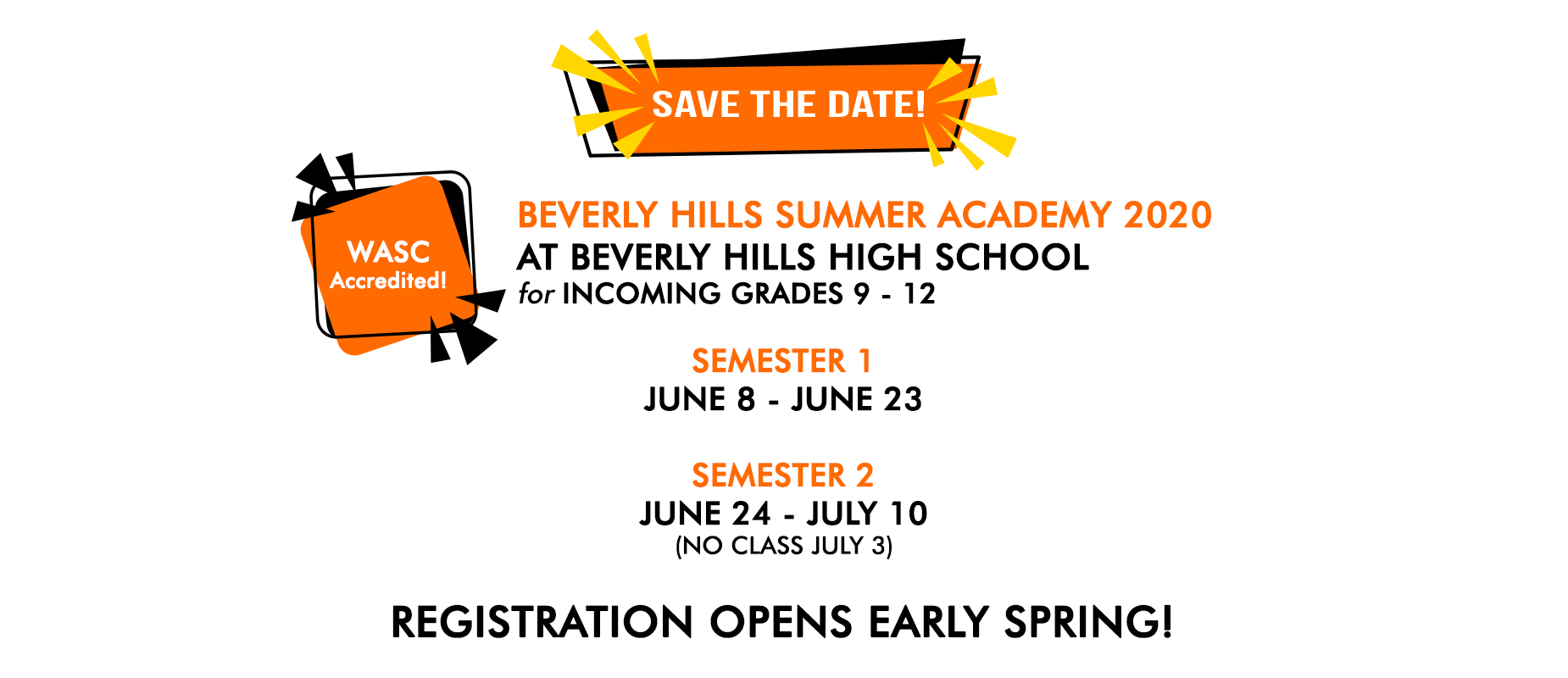 BHEF Summer School Academy 2020 at BHHS for incoming grades 9 - 12. June 8 -  July 10, no class July 3. Registration opens early spring.