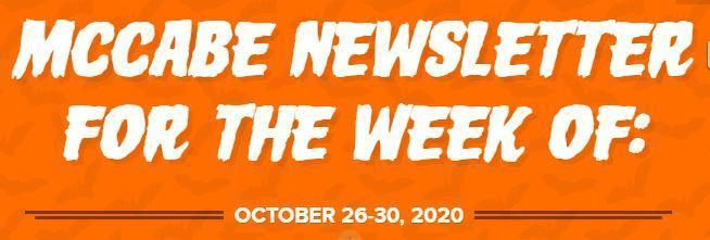 McCabe Newsletter for October 26-30 Thumbnail Image