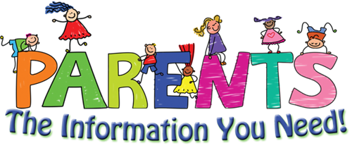 Image that reads Parents, the Information you Need