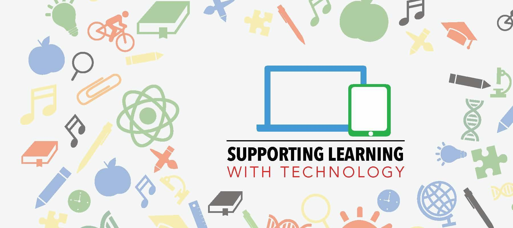 Supporting Learning with technology