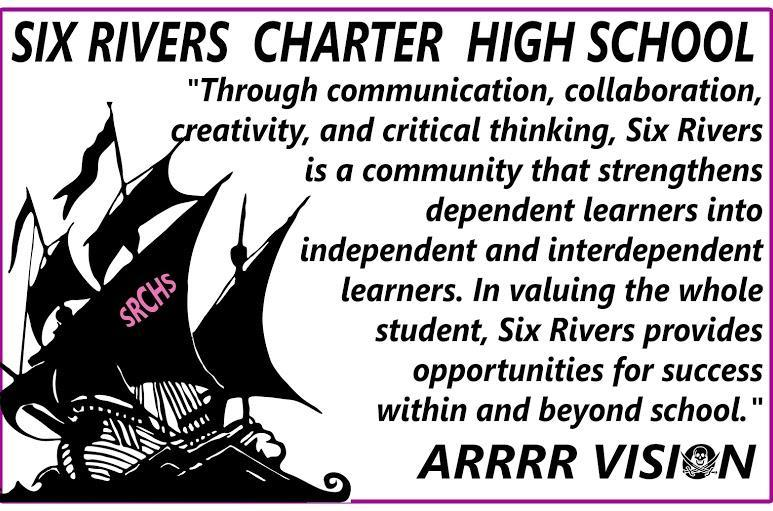 Six Rivers Charter High School Vision statement