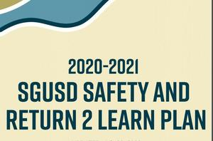 SGUSD Safety and Return 2 Learn Plan