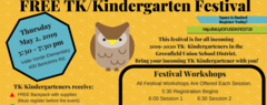 Banner for the free tk/k kindergarten festival, Thursday, May 2, 2019. From 5:30 pm to 7:30 pm at Valle Verde Elementary, 400 Berkshire Road