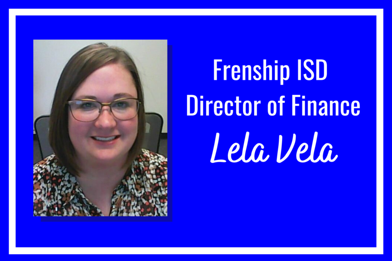 frenship isd director of finance, Lela Vela