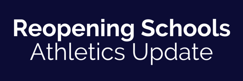 Reopening Schools: Athletics Update Thumbnail Image