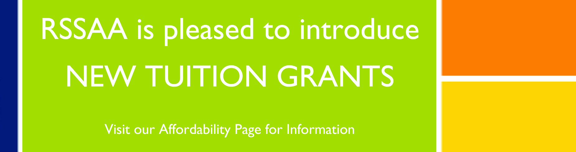 New Tuition Grants