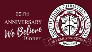 25th Anniversary We Believe Dinner