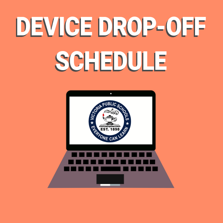 DEVICE DROP OFF SCHEDULE