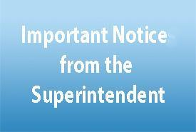 Important Notice from the Superintendent Featured Photo