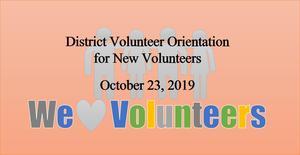 District Volunteer Orientation