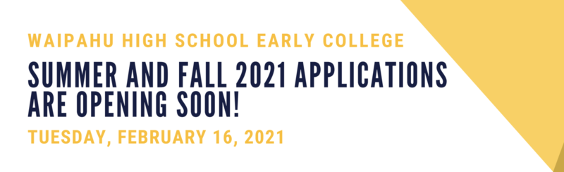 Early College Application for Summer and Fall 2021 graphic