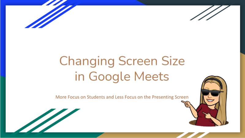 Changing Screen Size in Google Meet
