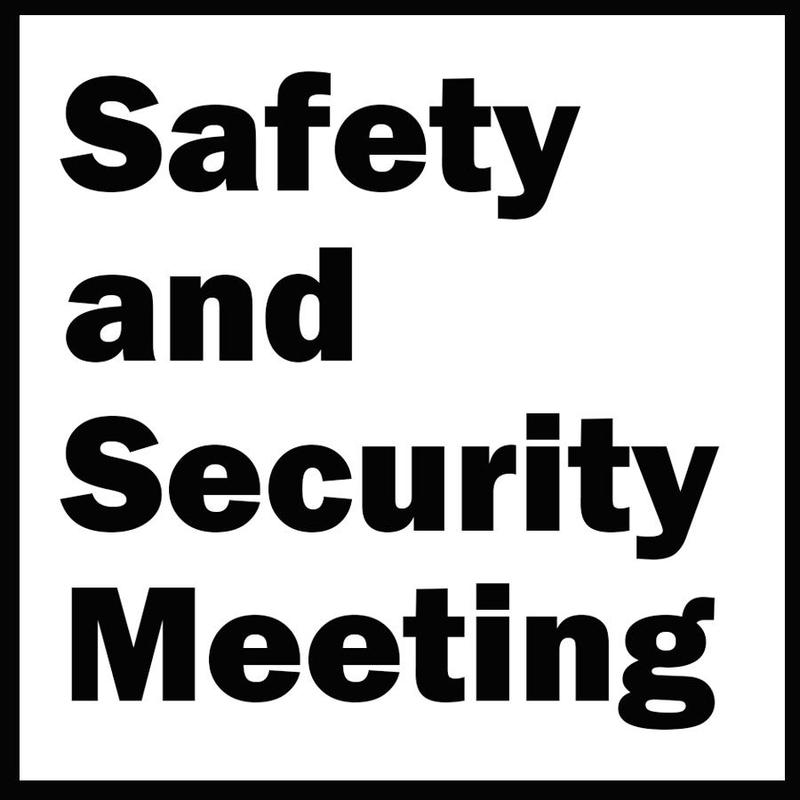 Safety and Security Meeting