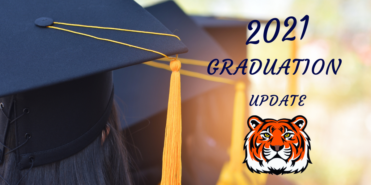 The back of a female in a graduation cap. 2021 Graduation update. A tiger head