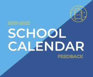 21-22 Calendar Feedback