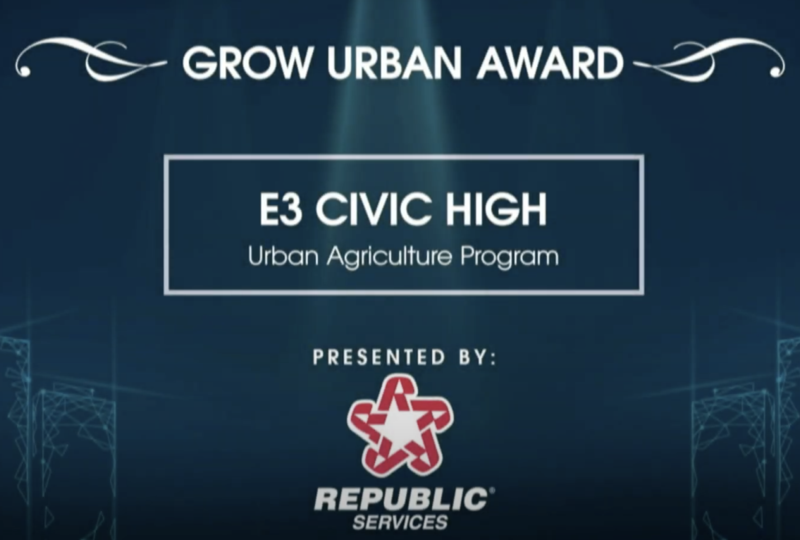 e3 Civic High's Urban Agriculture Program Awarded at the Create the Future Awards Featured Photo