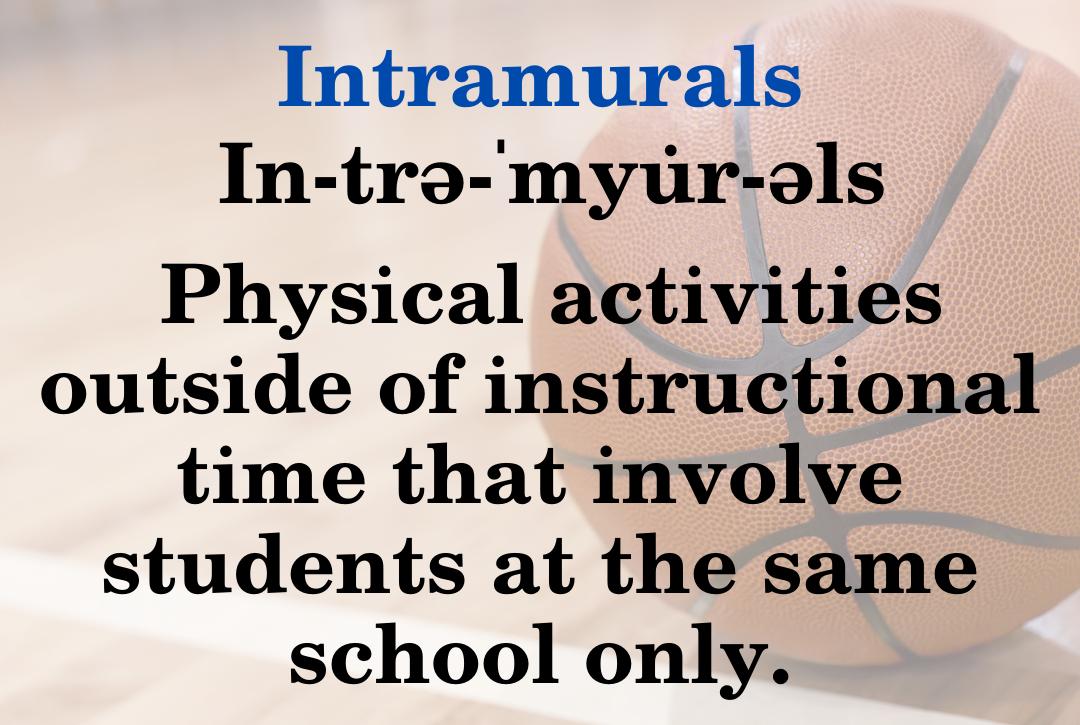 Intramurals definition