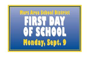 Mars Area School District First Day of School
