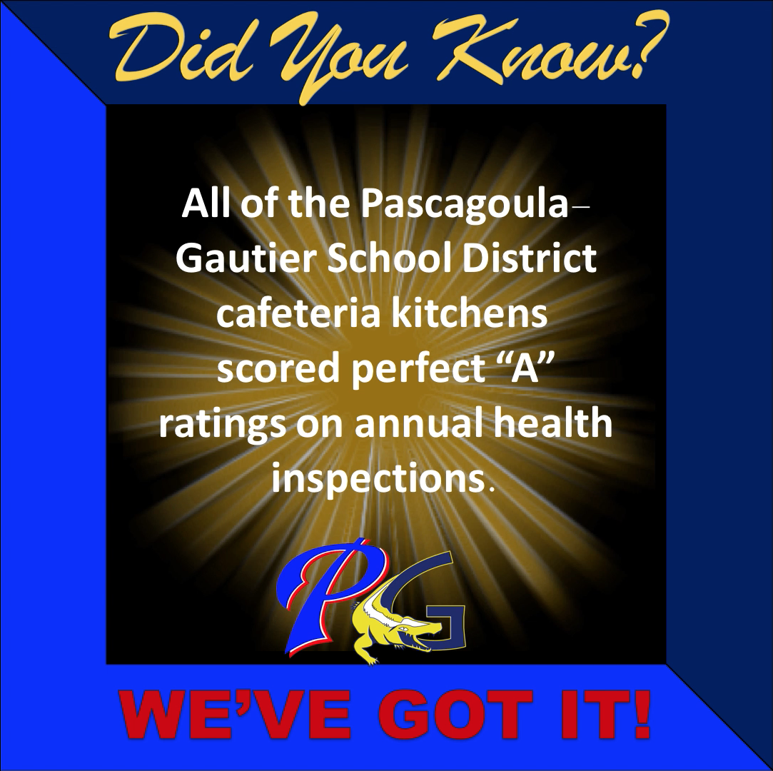 Did you know PGSD Cafeteria kitchens scored perfect A ratings on annual health inspections.