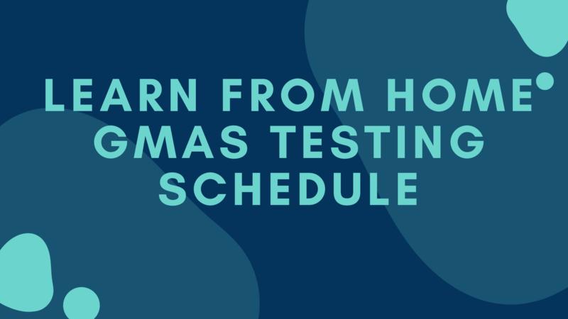 LFH GMAS testing schedule