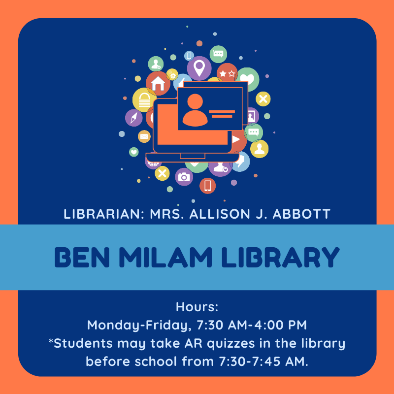 Milam Library. Open Monday-Friday, 7:30 a.m.-4:00 p.m. Students can AR quiz in the library before school. Librarian: Mrs. Allison Abbott.