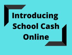 Introducing School Cash Online