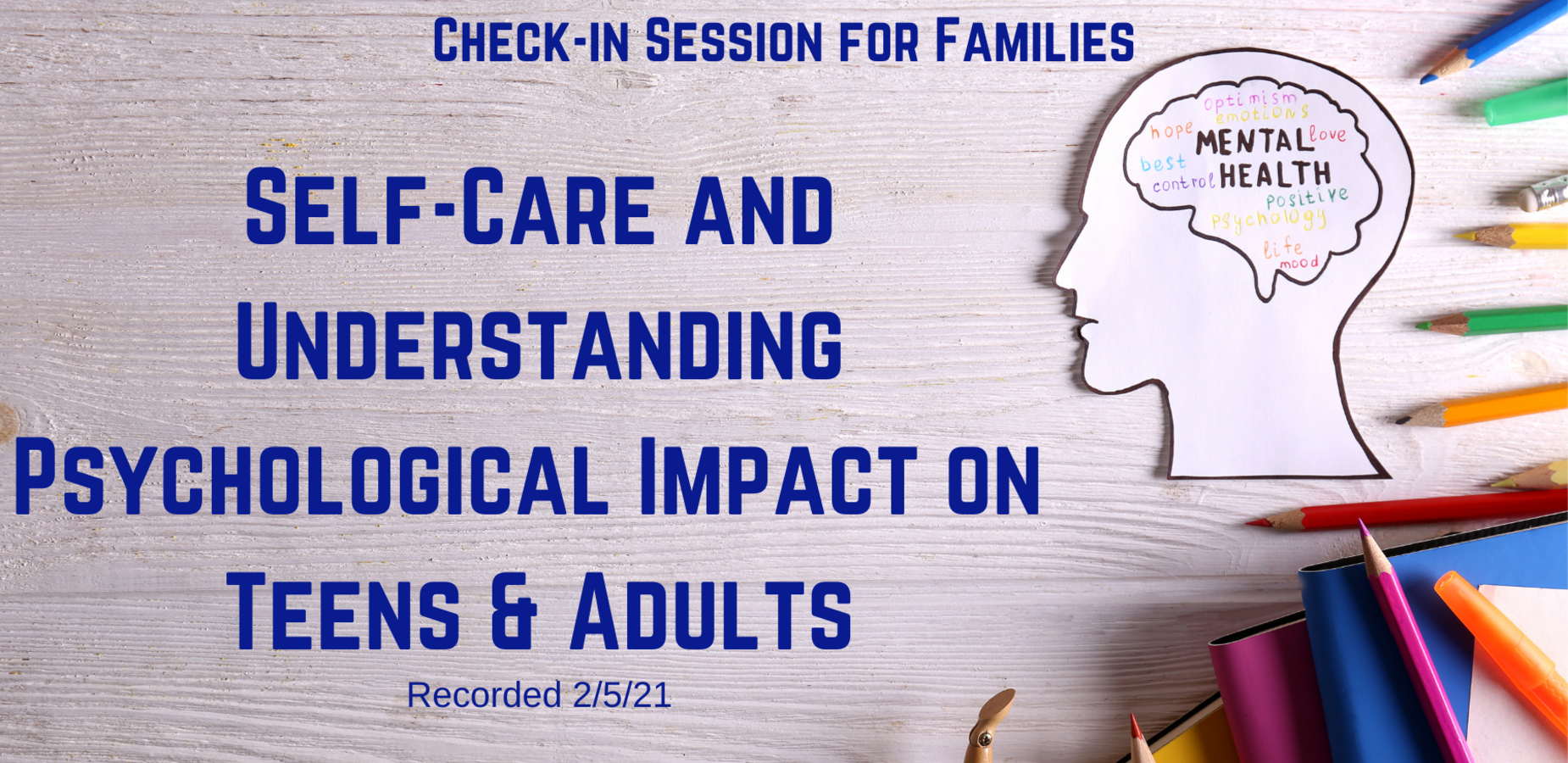 Check -in Self-Care and Understanding Psychological Impact on Teens & Adults with a head and a brain inside with the words mental health, pencils and books around the head