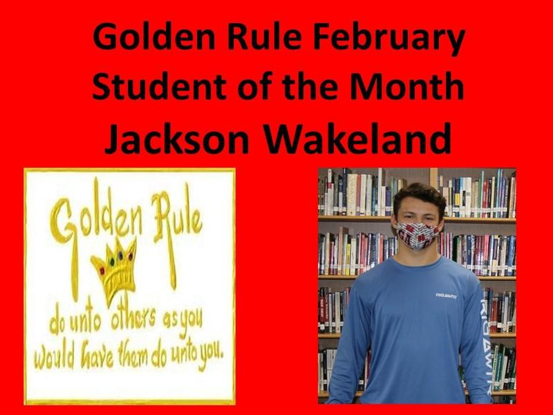 Jackson Wakeland February Golden Rule Student of the Month Featured Photo