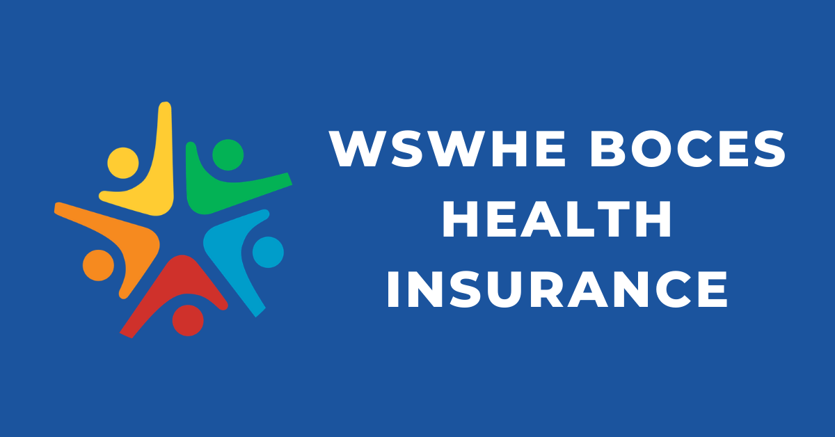 WSWHE BOCES Health Insurance Information