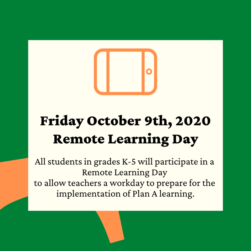 Friday Oct. 9th - Student Remote Learning Day - Teacher Workday Featured Photo