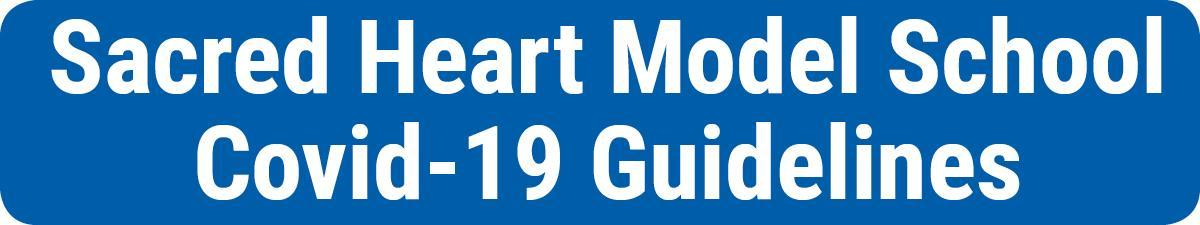 Sacred-Heart-Model-School-Covid-Guidelines-button