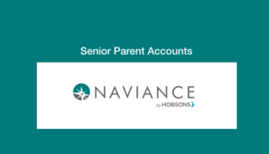 Naviance senior parent accounts