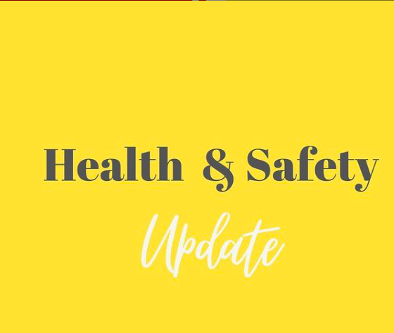 Health and Safety Update
