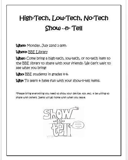 Flyer for High Tech, Low Tech, No Tech Show n Tell