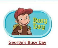 georges busy day