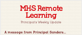 Principal Sanders' MHS Remote Learning Newsletter Featured Photo