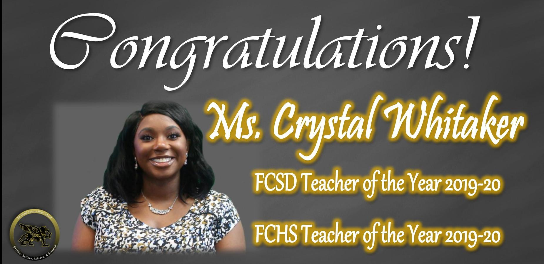 Congratulations! Crystal Whitaker FCSD TOY 2019-20 FCHS TOY 2019-20
