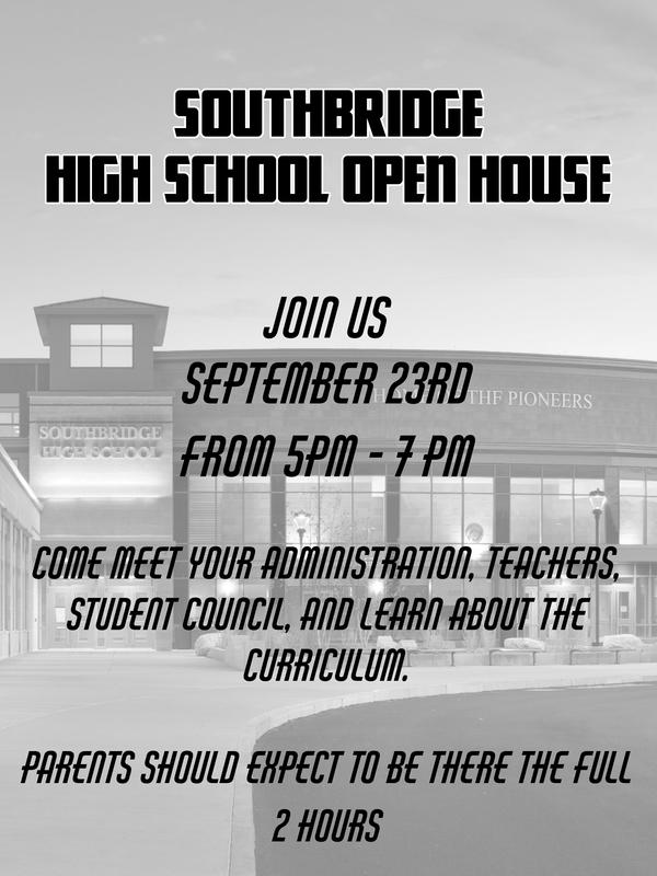 Flyer in English for Southbridge High School open house. All wording in the flyer is also in the body of the post.