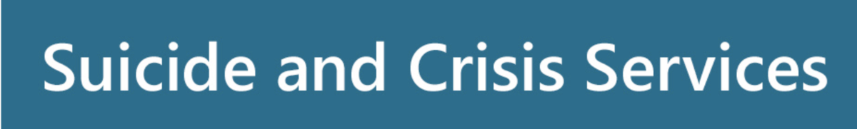 Suicide and Crisis Banner