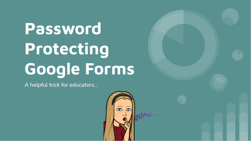 Password Protecting Google Forms